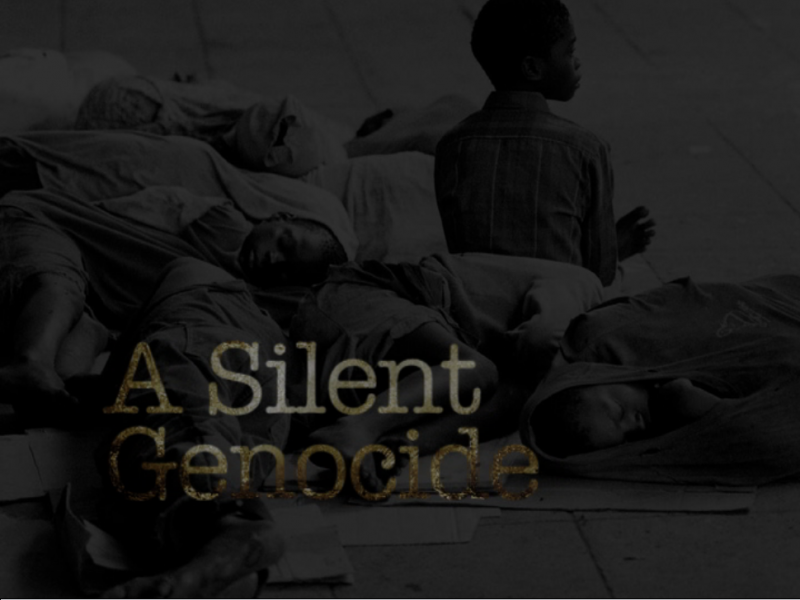 A Silent Genocide